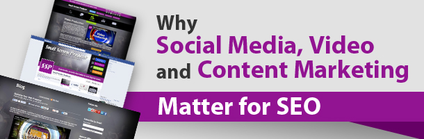 Why-Social-Media-Video-and-Content-Marketing-Matter-for-SEO1.jpg