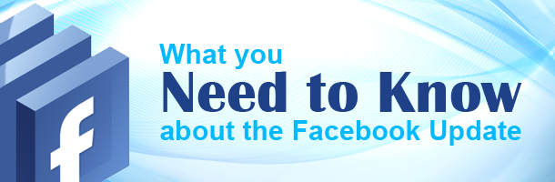 What-you-need-to-know-about-the-facebook-update