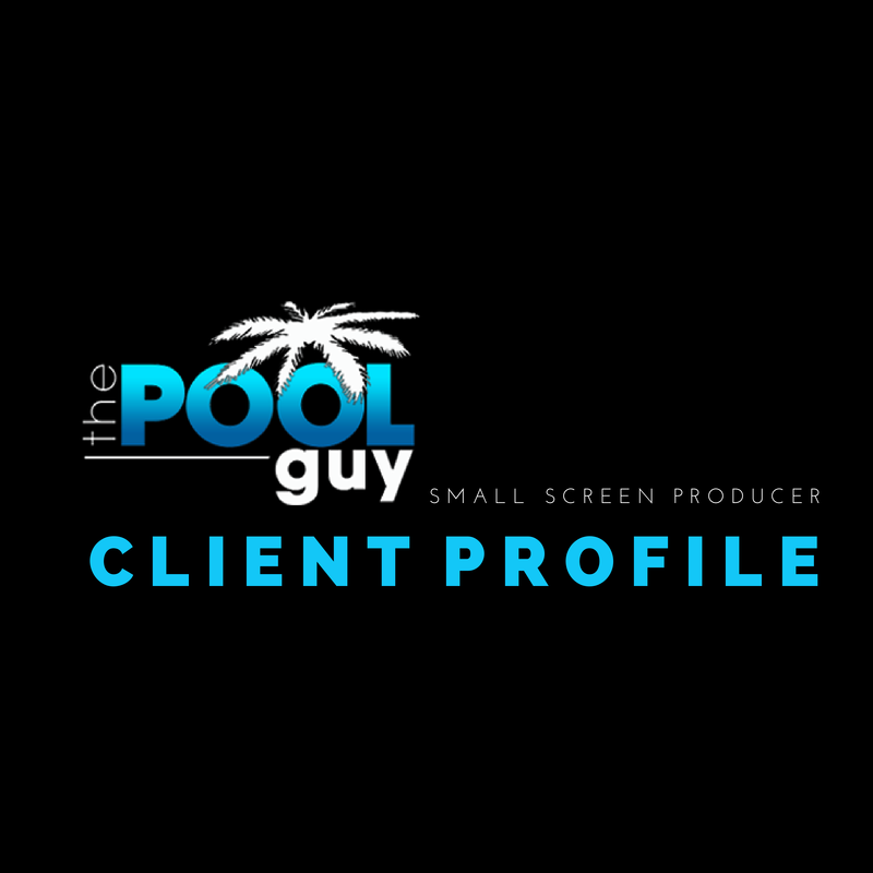 Client Profile: The Pool Guy LA | Small Screen Producer Digital and Inbound Marketing Agency Houston