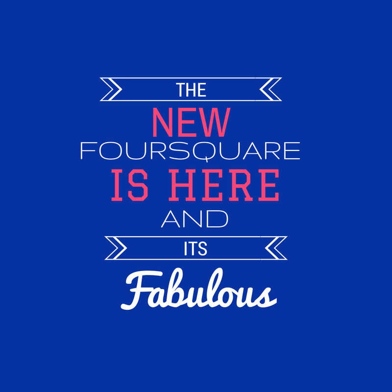 The-New-Foursquare-is-Here1