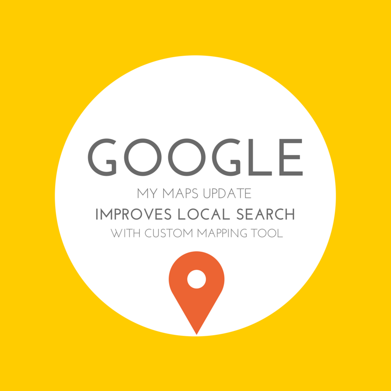 Google My Maps Update Improves Local Search with Custom Mapping Tool