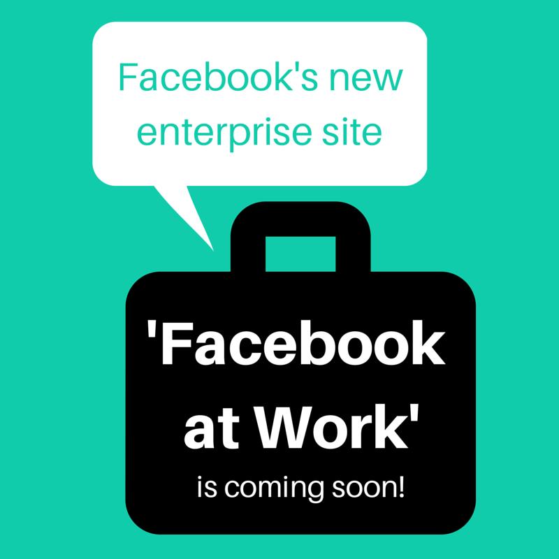 Facebooks-New-Enterprise-Site