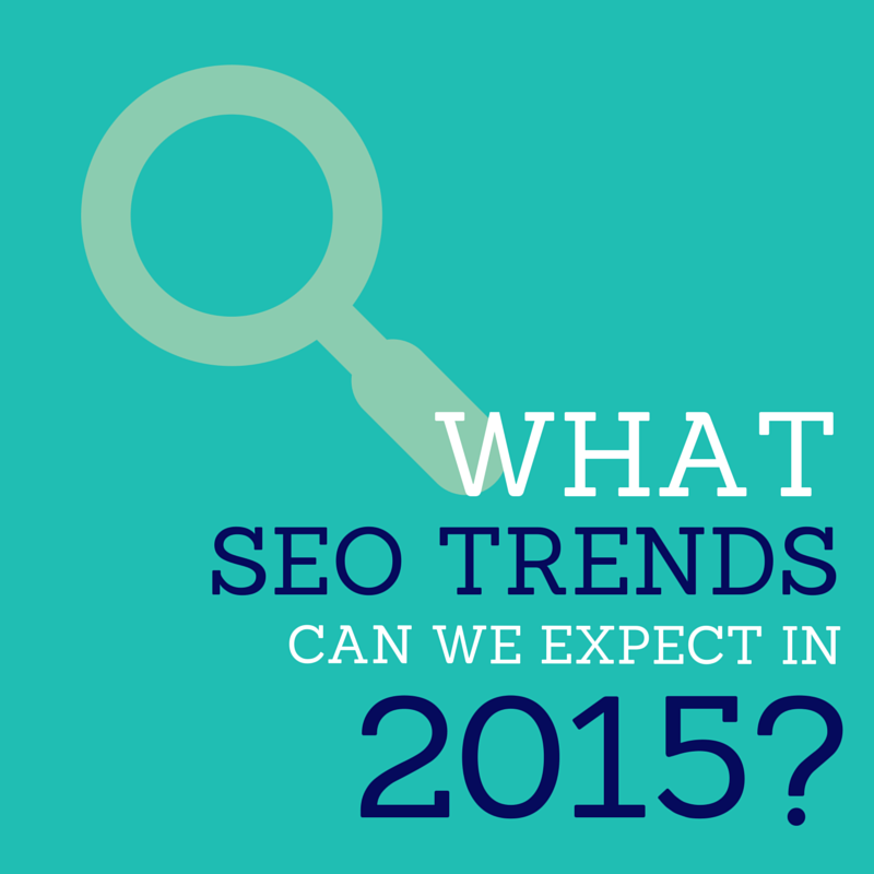 What SEO Trends Can We Expect in 2015?