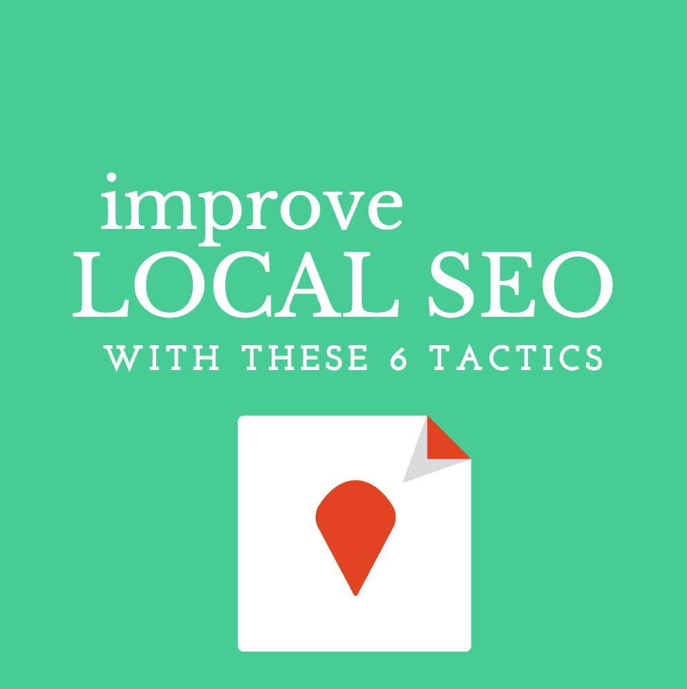 Improve Local SEO Visibility with These 6 Tactics