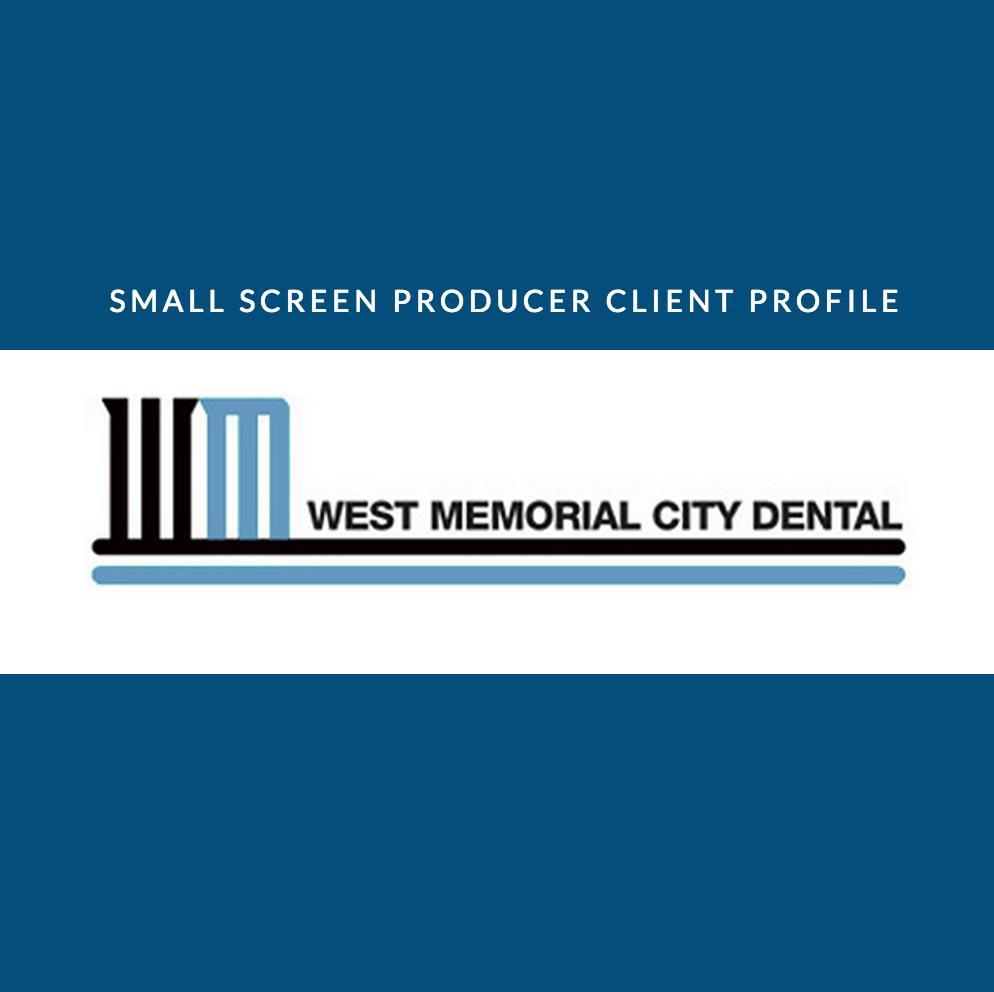 Client Profile: West Memorial City Dental