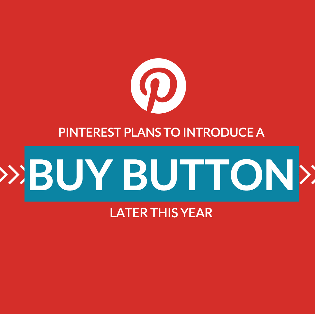 Pinterest Plans to Introduce a Buy Button Later This Year