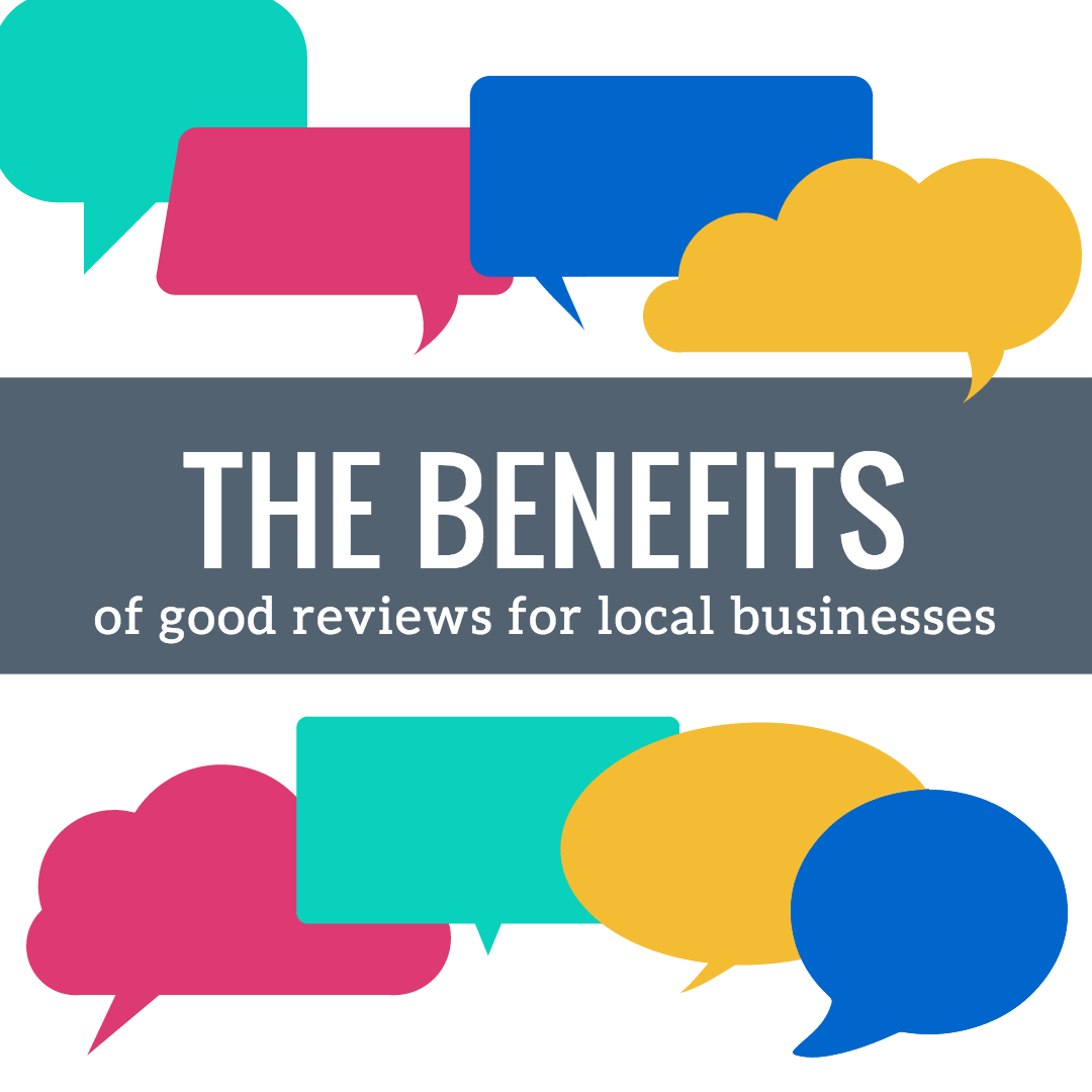 The Benefits of Good Reviews for Local Businesses