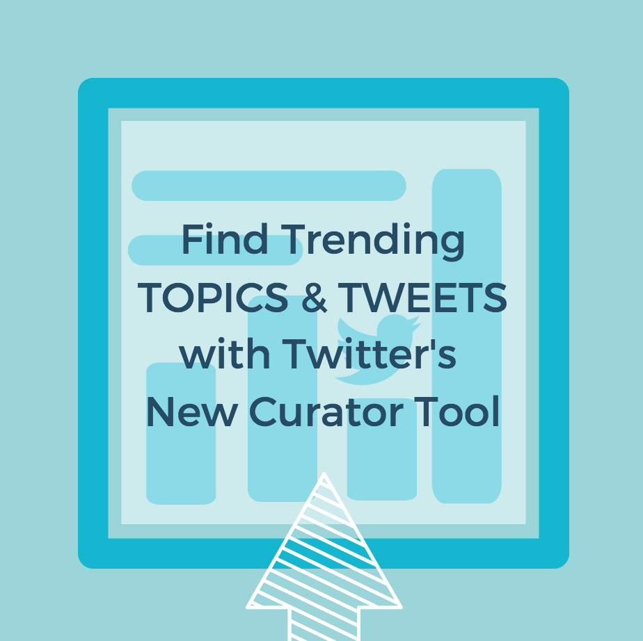 Find Trending Topics and Tweets with Twitter's New Curator Tool